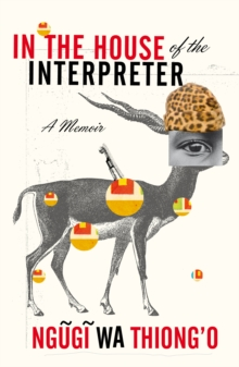 In the House of the Interpreter : A Memoir, Paperback Book