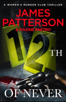 12th of Never : (Women's Murder Club 12), Paperback Book