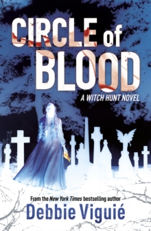Circle of Blood : A Witch Hunt Novel, Paperback Book