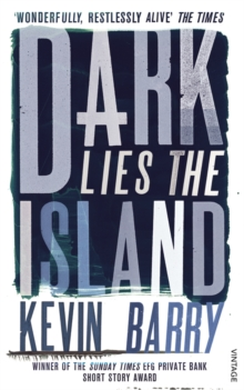 Dark Lies the Island, Paperback Book