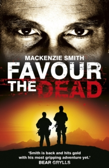 Favour the Dead : An action-packed thriller impossible to predict, Paperback Book