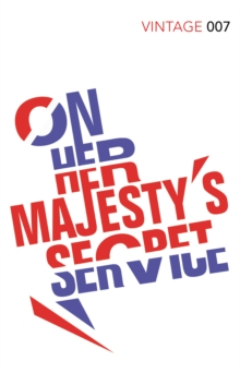 On Her Majesty's Secret Service : James Bond 007, Paperback Book