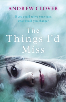 The Things I'd Miss, Paperback Book