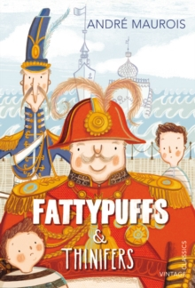 Fattypuffs and Thinifers, Paperback Book