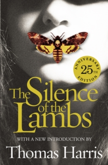Silence Of The Lambs : 25th Anniversary Edition, Paperback Book