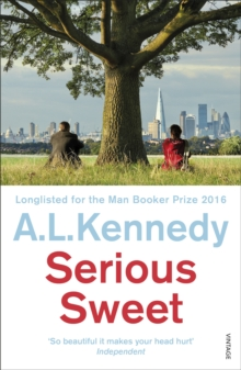 Serious Sweet : Longlisted for the Man Booker Prize, Paperback Book