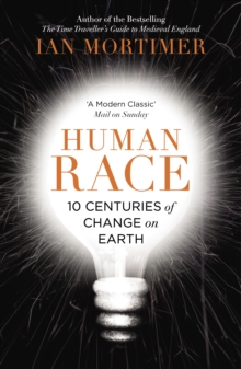 Human Race : 10 Centuries of Change on Earth, Paperback Book