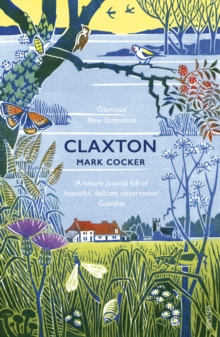Claxton : Field Notes from a Small Planet, Paperback Book