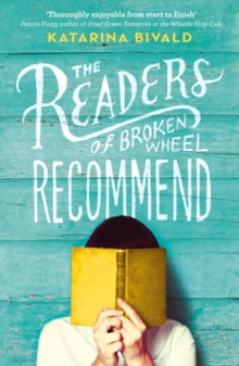 The Readers of Broken Wheel Recommend, Paperback Book