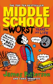 Middle School: the Worst Years of My Life, Paperback Book