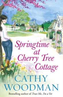 Springtime at Cherry Tree Cottage, Paperback Book