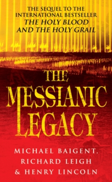 The Messianic Legacy, Paperback Book