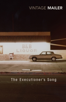 The Executioner's Song, Paperback Book