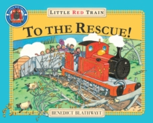 Little Red Train : To The Rescue, The, Paperback Book