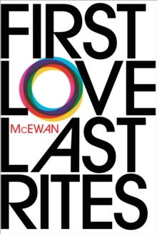 First Love, Last Rites, Paperback Book