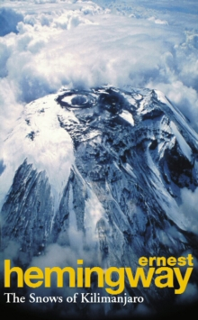 Snows of Kilimanjaro and Other Stories,The, Paperback Book