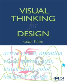 Visual Thinking : for Design, Paperback Book