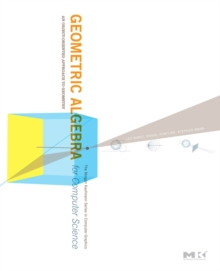 Geometric Algebra for Computer Science (Revised Edition)