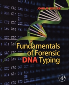 Fundamentals of Forensic DNA Typing, Paperback Book