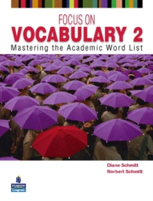 Focus on Vocabulary 2 : Mastering the Academic Word List 2, Paperback Book