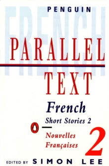 Parallel Text: French Short Stories : Nouvelles Francaises v. 2, Paperback Book