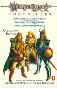Dragonlance Chronicles : Dragons of Autumn Twilight, Dragons of Winter Night, Dragons of Spring Dawnin, Paperback Book