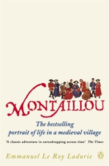 Montaillou : Cathars and Catholics in a French Village, 1294-1324, Paperback Book