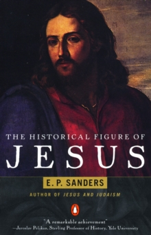 The Historical Figure of Jesus, Paperback Book
