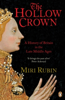 The Hollow Crown : A History of Britain in the Late Middle Ages, Paperback Book