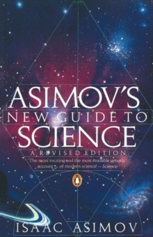 Asimov's New Guide To Science, Paperback Book