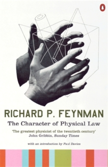 The Character of Physical Law, Paperback Book