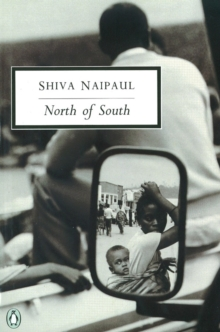 North of South : An African Journey, Paperback Book