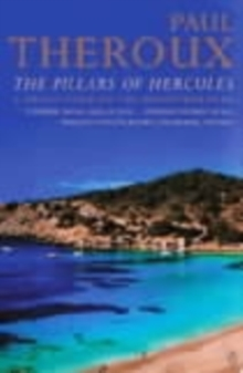 The Pillars of Hercules : A Grand Tour of the Mediterranean, Paperback Book