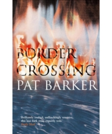 Border Crossing, Paperback Book