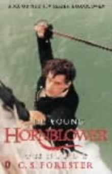 "The Young Hornblower Omnibus : ""Mr.Midshipman Hornblower"", ""Lieutenant Hornblower"", ""Hornblower and the ""Hotspur"""", Paperback Book"