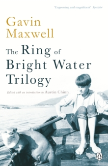The Ring of Bright Water Trilogy : Ring of Bright Water;the Rocks Remain;Raven Seek Thy Brother, Paperback Book