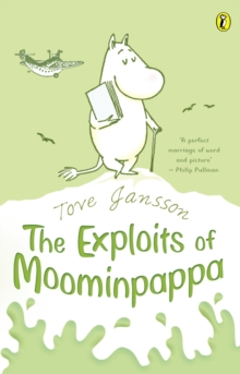 The Exploits of Moominpappa, Paperback Book