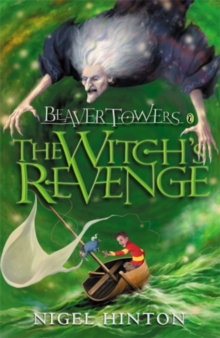 Beaver Towers: The Witch's Revenge, Paperback Book