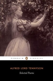 Selected Poems: Tennyson, Paperback Book