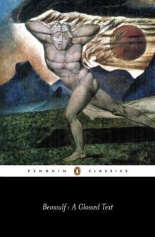 Beowulf : A Glossed Text, Paperback Book