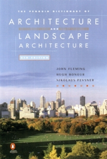 The Penguin Dictionary of Architecture and Landscape Architecture, Paperback Book