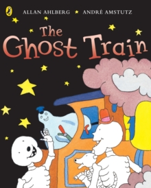 Funnybones : The Ghost Train, Paperback Book