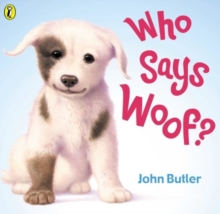 Who Says Woof?, Paperback Book