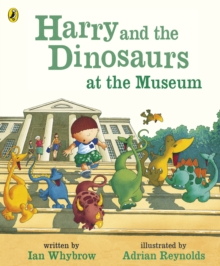Harry and the Dinosaurs at the Museum, Paperback Book