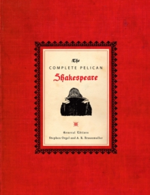 The Complete Pelican Shakespeare, Hardback Book