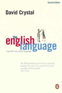 The English Language : A Guided Tour of the Language, Paperback Book