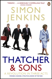 Thatcher and Sons : A Revolution in Three Acts, Paperback Book