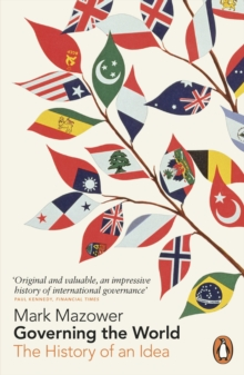 Governing the World : The History of an Idea, Paperback Book