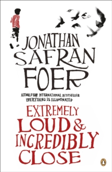 Extremely Loud And Incredibly Close, Paperback Book