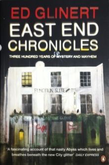 East End Chronicles, Paperback Book
